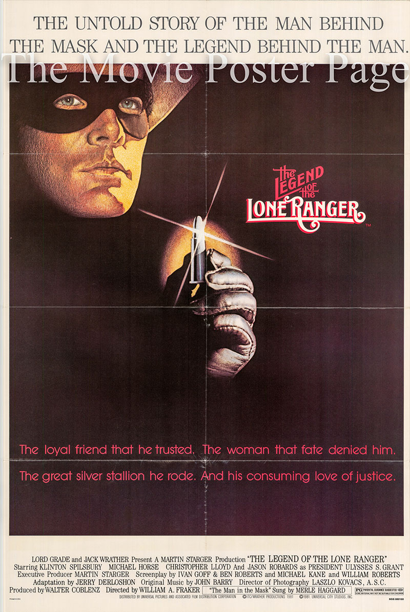 Pictured is a US one-sheet poster for the 1981 William A. Fraker film The Legend of the Lone Ranger starring Klinton Spilsbury as the Lone Ranger.