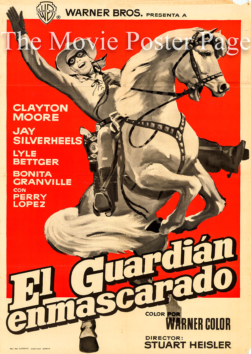 Pictured is a Spanish one-sheet poster for the 1956 Stuart Heisler film The Lone Ranger starring Clayton Moore as the Lone Ranger.