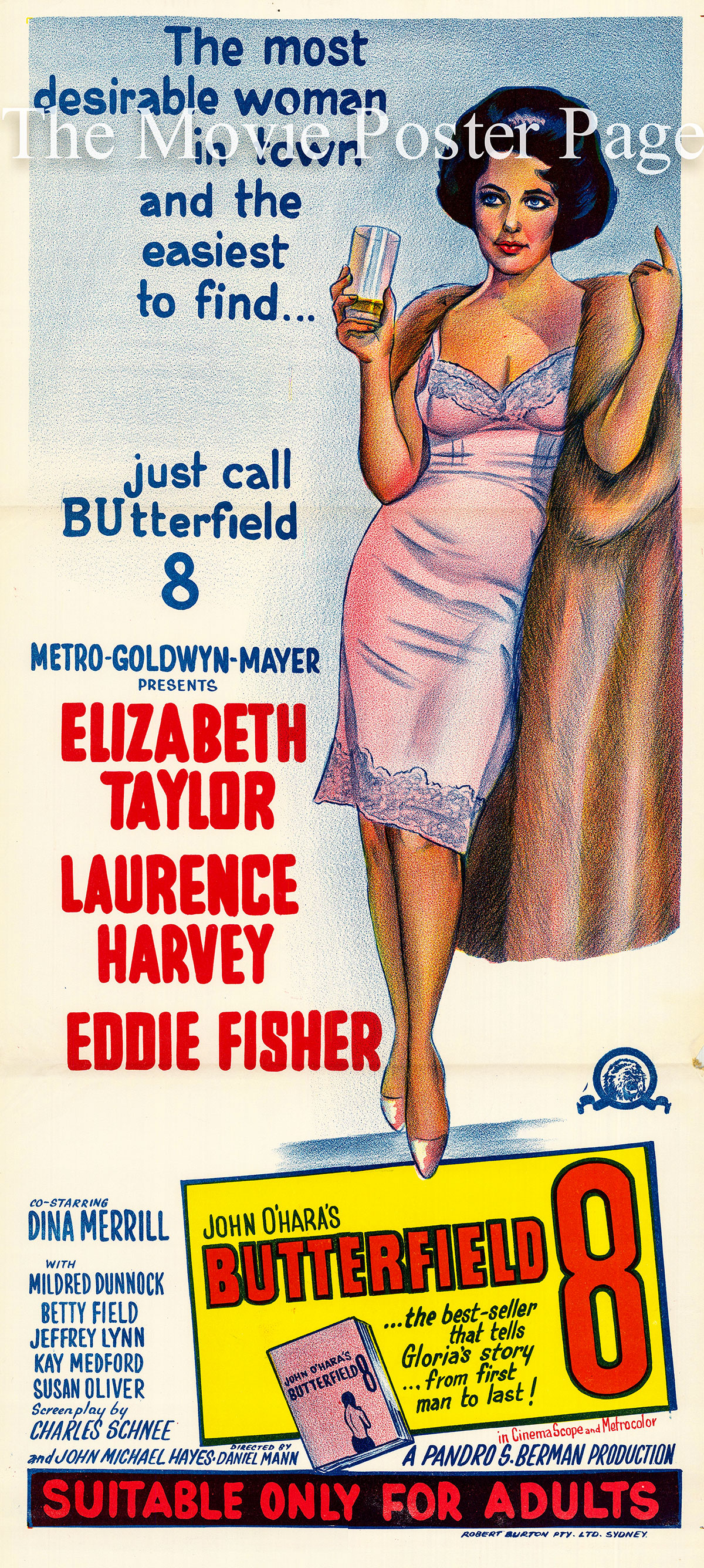 Pictured is an Australian day bill promotional poster for the 1960 Daniel Mann film Butterfield 8 starring Eizabeth Taylor.