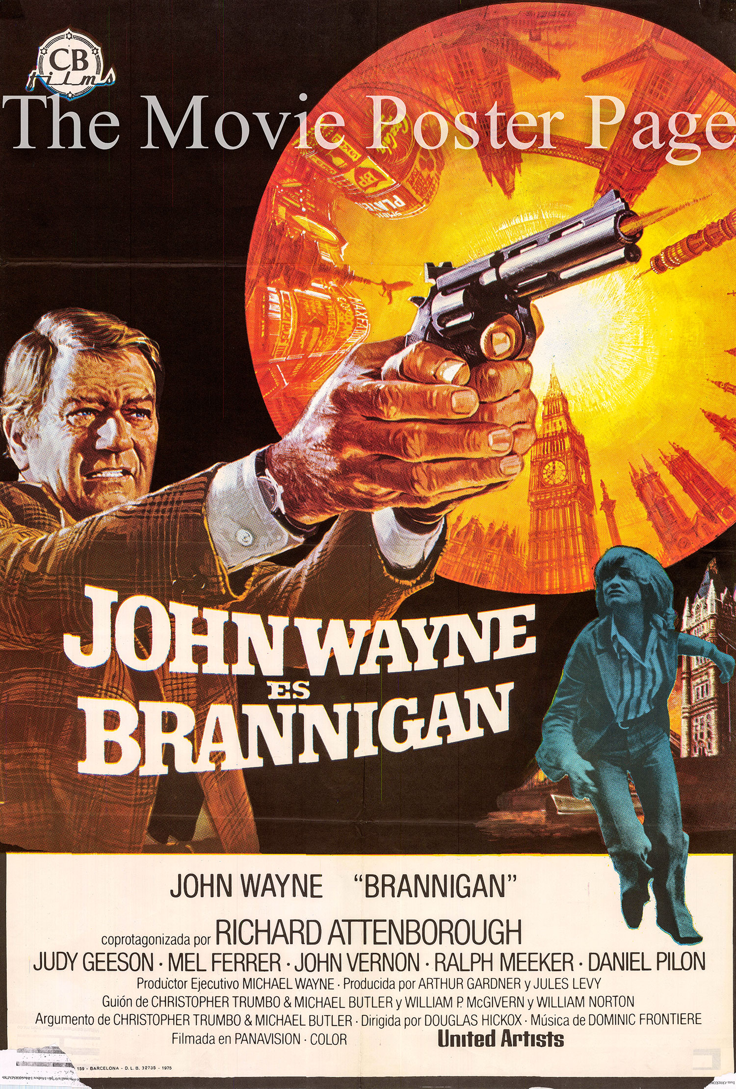 Pictured is a Spanish one-sheet poster for the 1975 Douglas Hickox film Brannigan starring John Wayne.