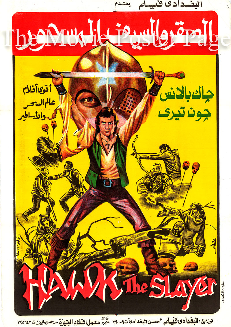 Pictured is an Egyptian promotional poster for a 1988 rerelease of the 1980 Terry Marcel film Hawk the Slayer starring Jack Palance.