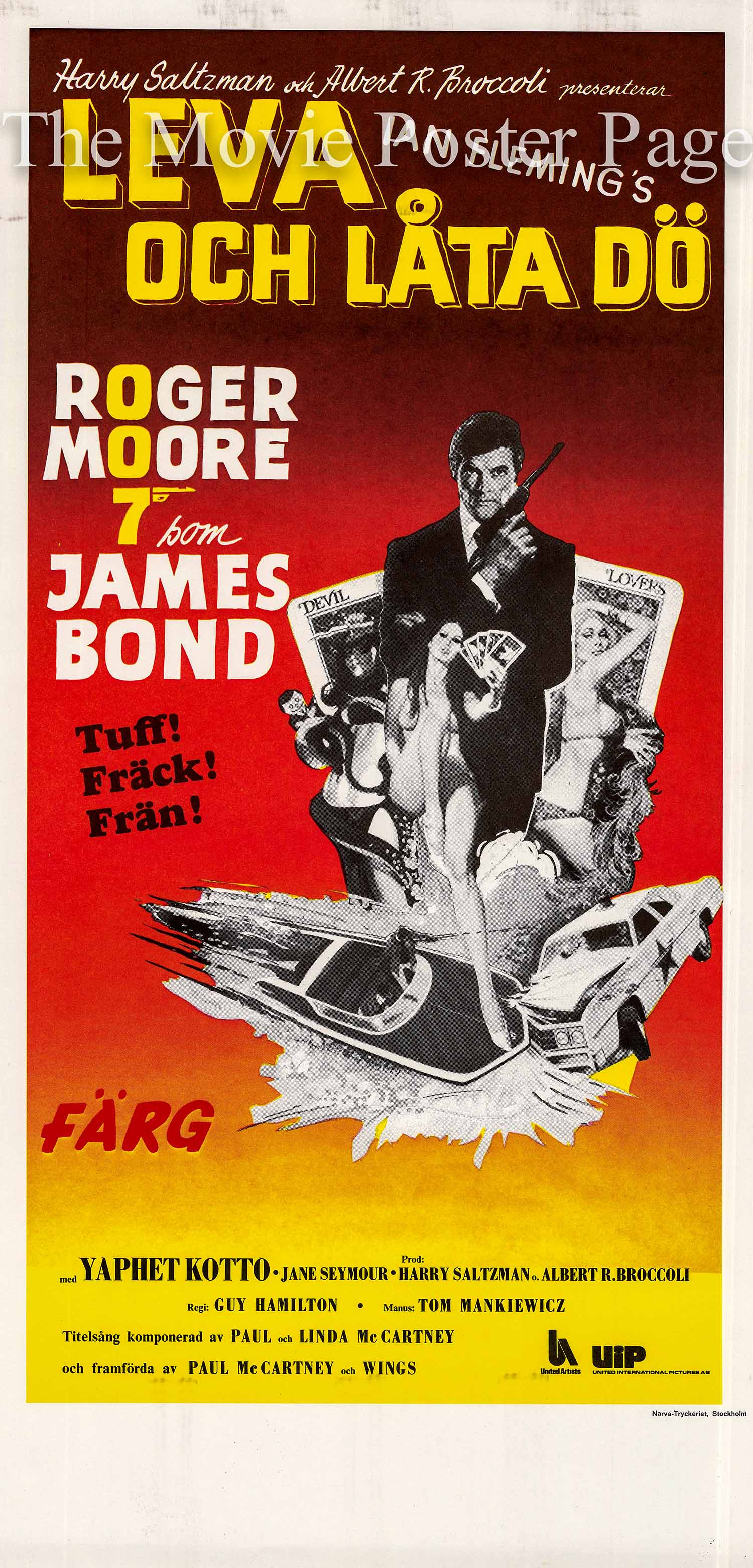 Pictured is a Swedish promotional poster for the 1973 Guy Hamilton film Live and Let Die starring Roger Moore.