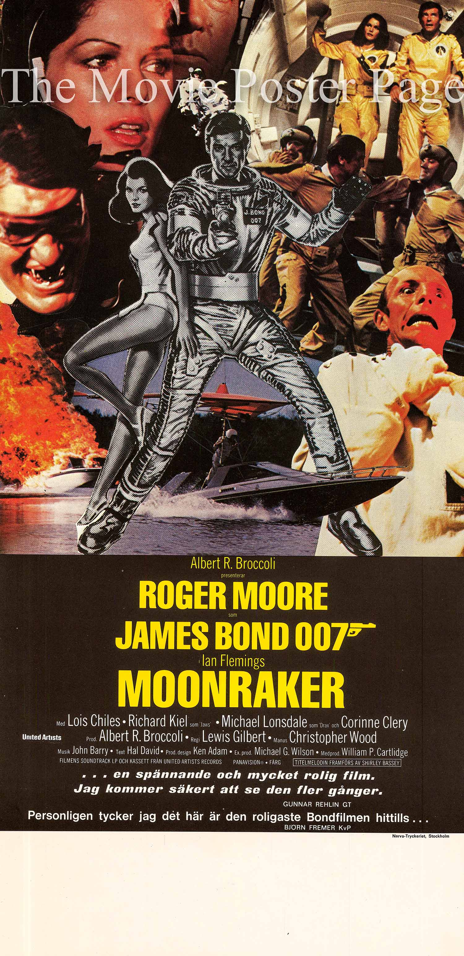 This is a Swedish insert poster using a design by Dan Gouzee made to promote the 1979 Lewis Gilbert film Moonraker starring Roger Moore as James Bond.