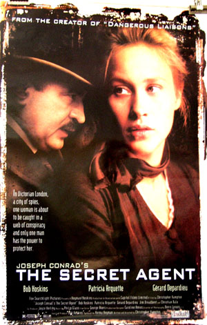 Pictured is a US promotional poster for the 1996 Christopher Hampton film The Secret Agent, starring Bob Hoskins and Patricia Arquette.