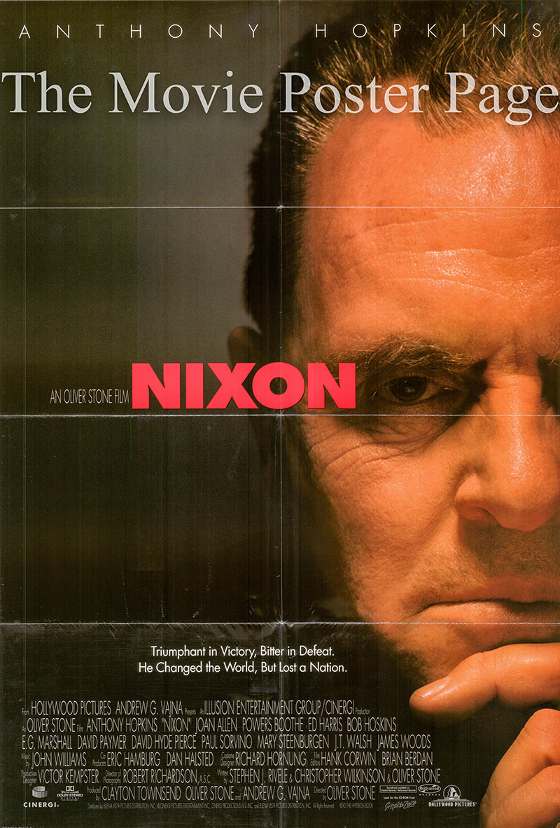 Pictured is a US one-sheet poster forthe 1995 Oliver Stone film Nixon starring Anthony Hopkins as Richard Nixon.