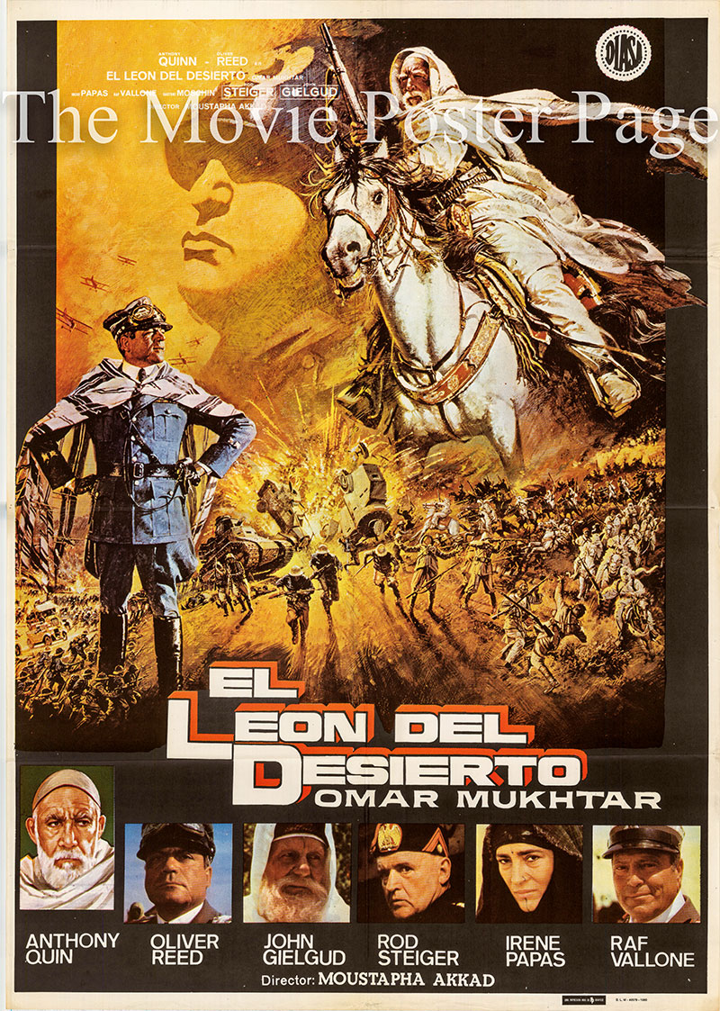 Pictured is a Spanish promotional poster for the 1981 Moustapha Akkad film Lion of the Desert starring Anthony Quinn as Omar Mukhtar.