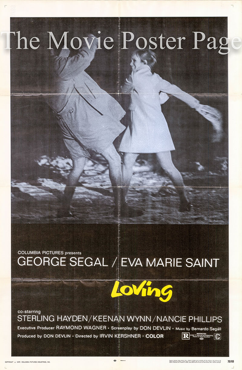 Pictured is a US one-sheet poster for the 1970 Irvin Kershner film Loving starring George Segal.