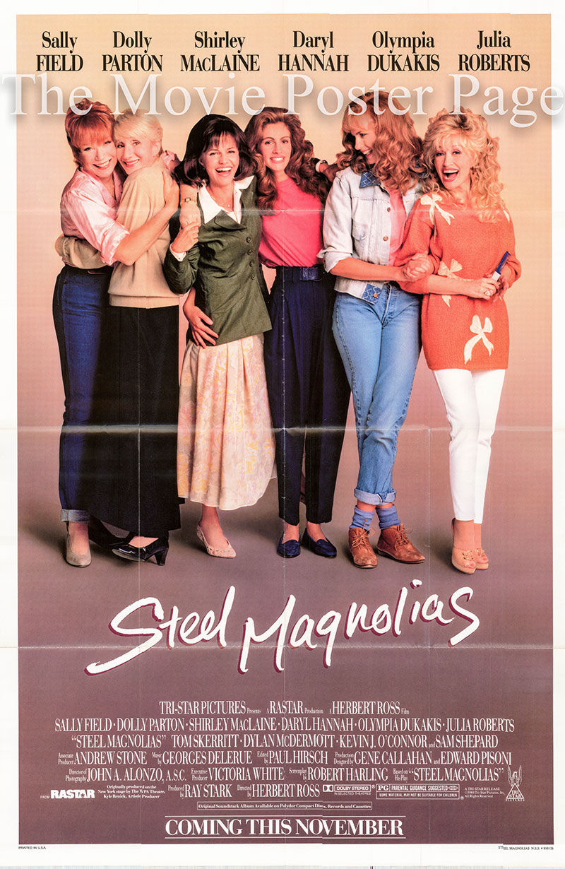 Pictured is a US one-sheet poster for the 1989 Herbert Ross film Steel Magnolias starring Shirley MacLaine as Ouiser Boudreaux.