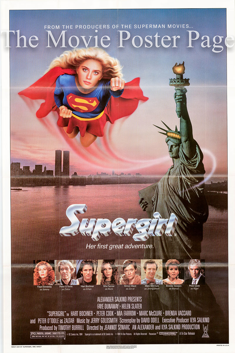 Pictured is a US promotional poster for the 1984 Jeannot Szwarc film Supergirl starring Faye Dunaway and Helen Slater.