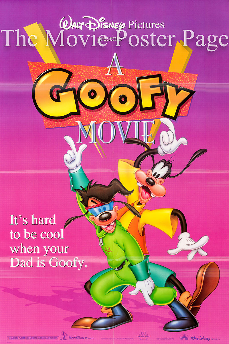 Pictured is a US promotional poster for the 1995 Kevin Lima film A Goofy Movie, starring Bill Farmer as the voice of Goofy.