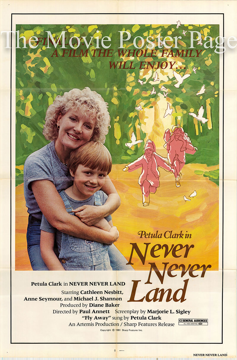 Pictured is a US one-sheet poster for the 1980 Paul Annett film Never Never Land starring Petula Clark.