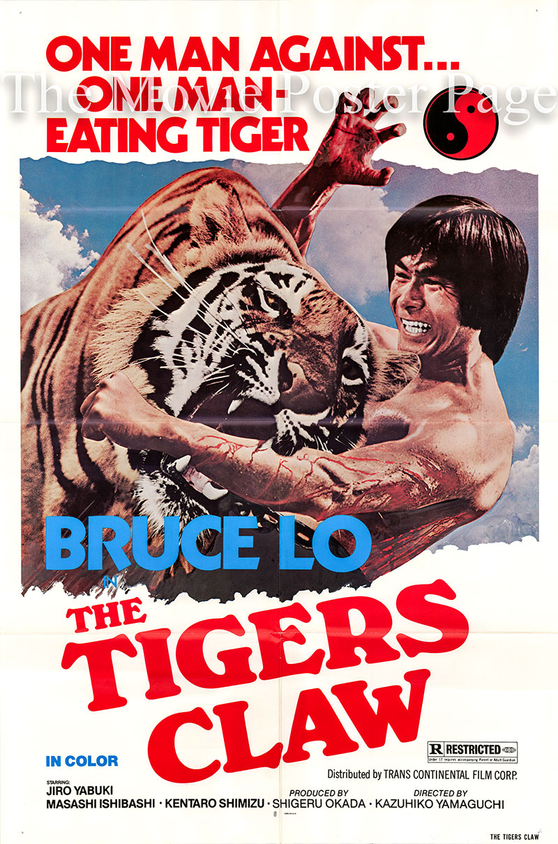 Pictured is a US one-sheet poster for the 1976 Kazuhiko Yamaguchi film Tigers Claw starring Bruce Lo.