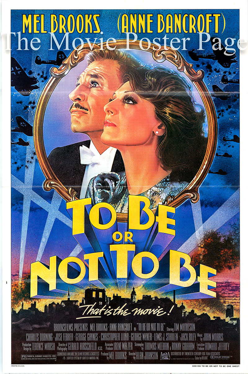 Pictured is a US promotional one-sheet for the 1983 Mell Brooks film To Be or Not To Be starring Mel Brooks and Anne Bancroft.