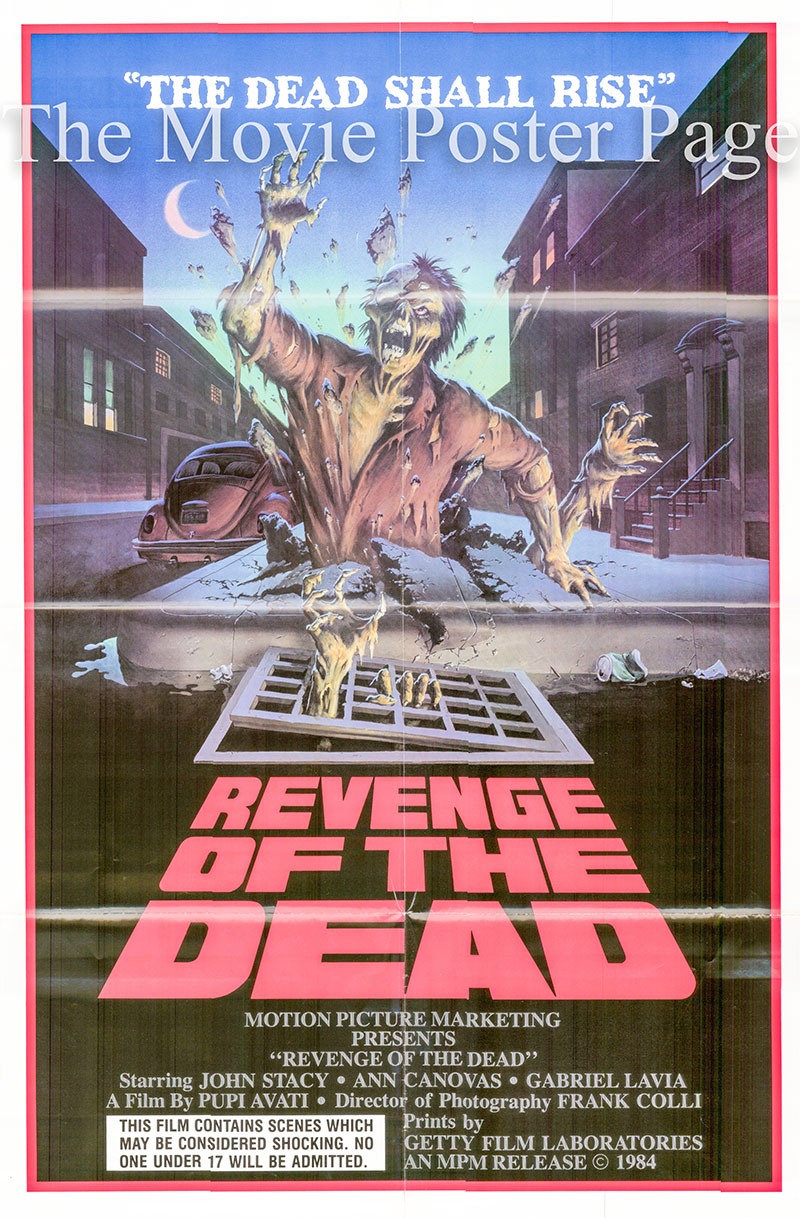 Pictured is a US one-sheet poster for the 1983 Pupi Avati film Revenge of the Dead starrin John Stacy as Professor Chesi.