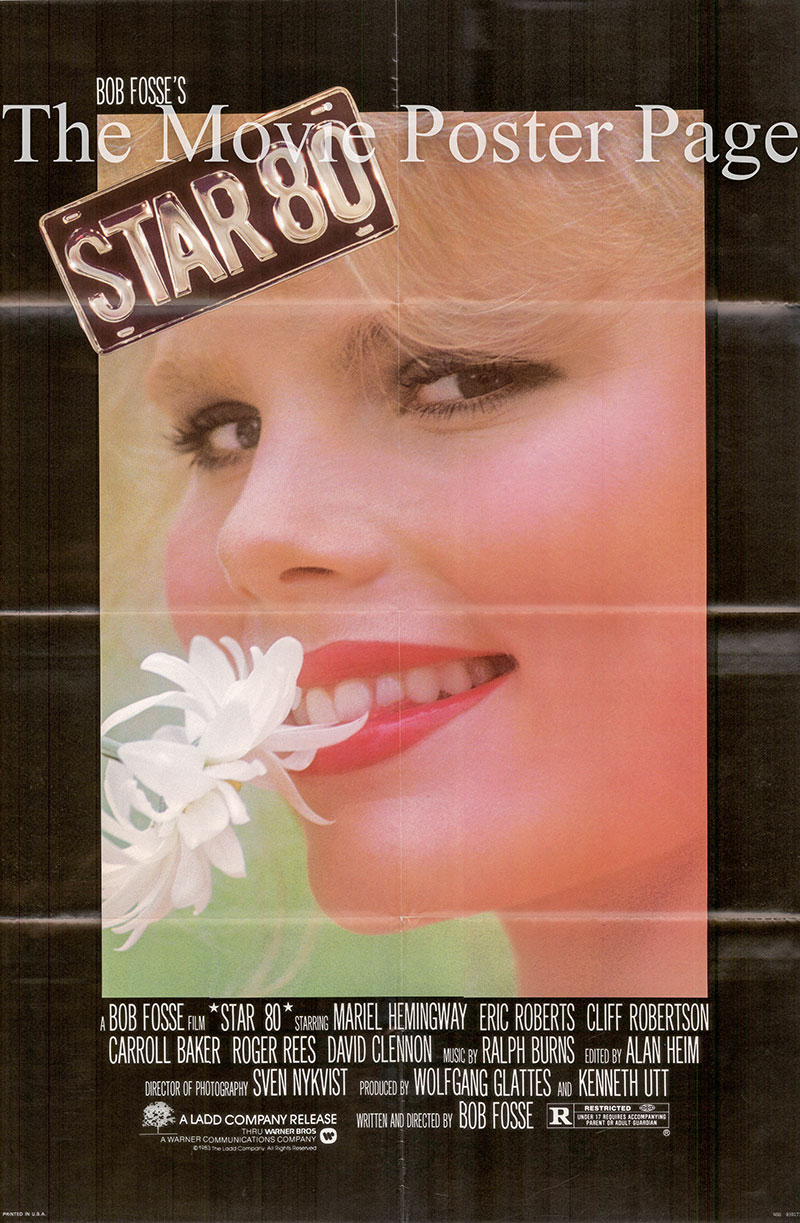 Pictured is a US one-sheet poster for the 1983 Bob Fosse film Star 80 starring Mariel Hemmingway as Dorothy Stratten.
