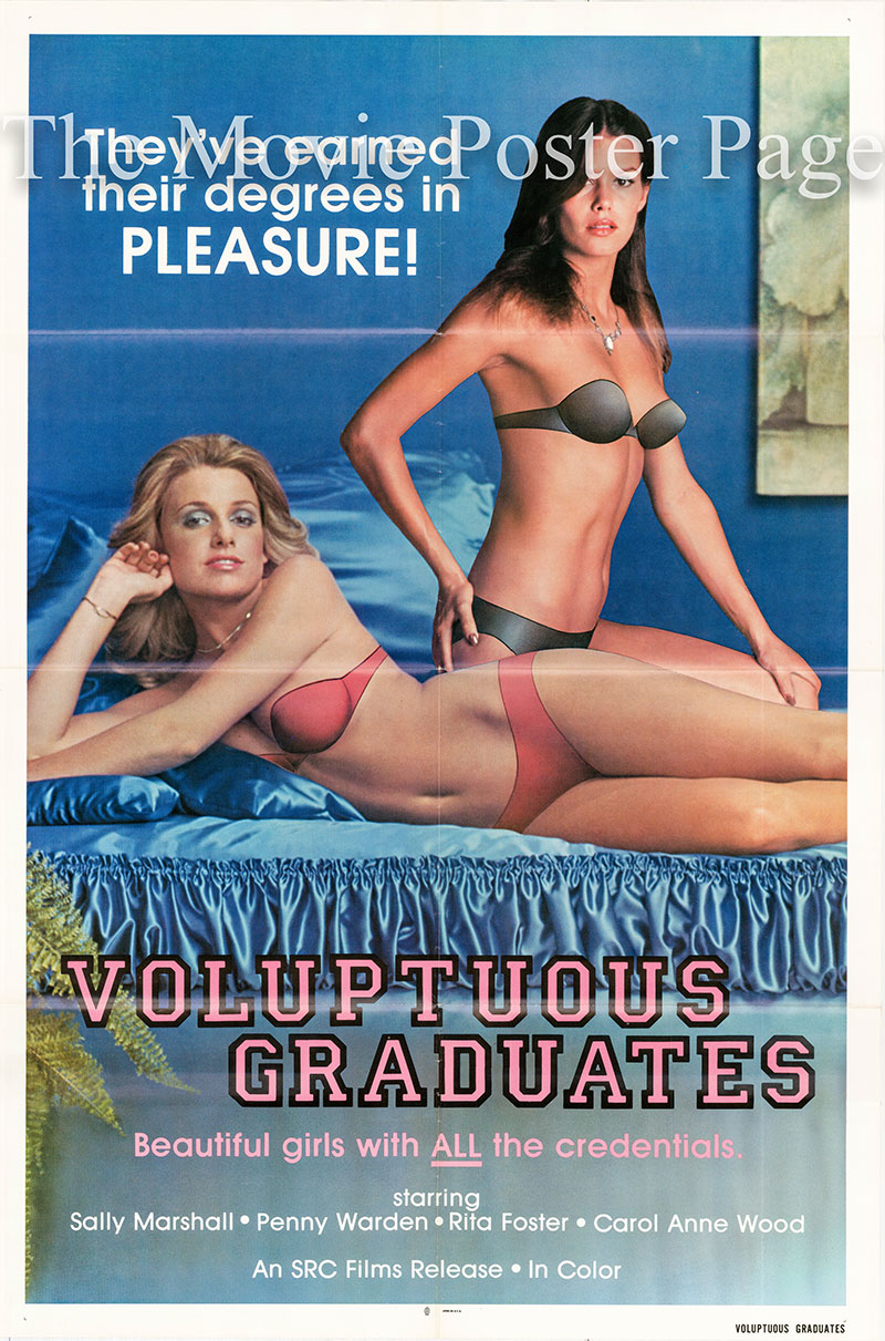 Pictured is a US one-sheet poster for the 1980 SRC film Voluptuous Graduates starring Sally Marshall.
