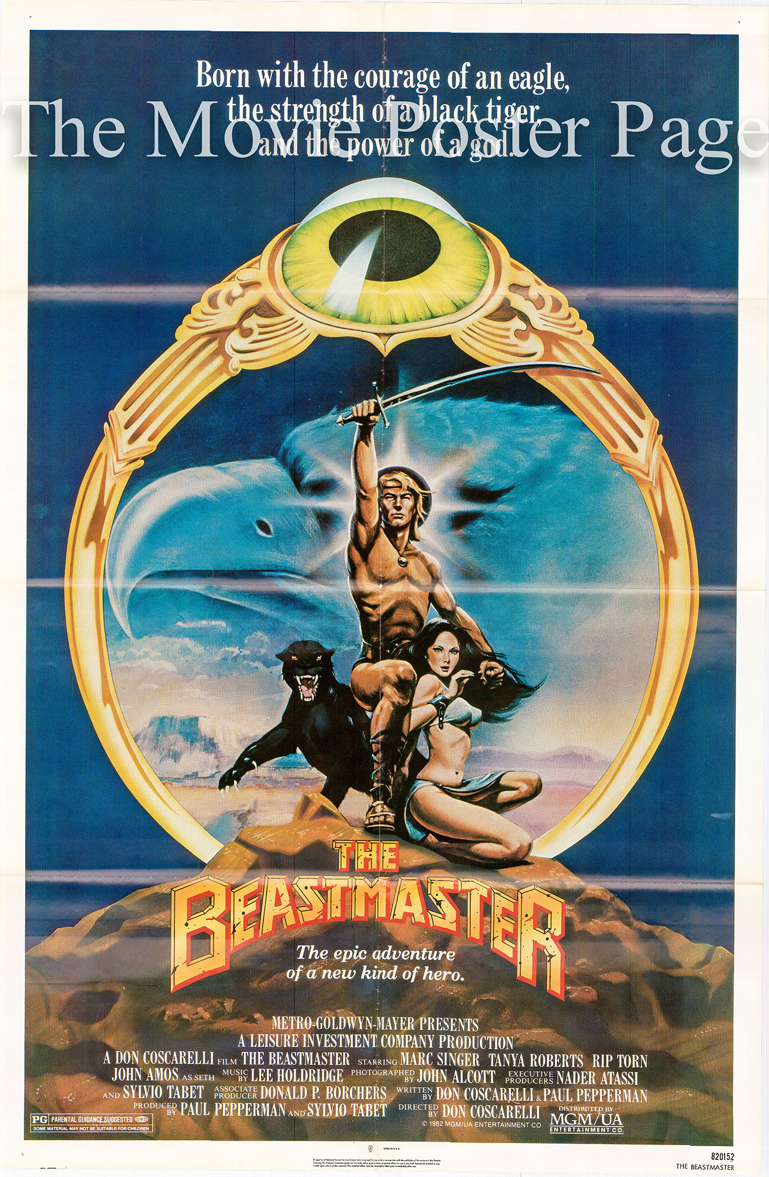 Pictured is the US one-sheet promotional poster for the 1982 Don Coscarelli film Beastmaster starring Marc Singer and Tanya Roberts.