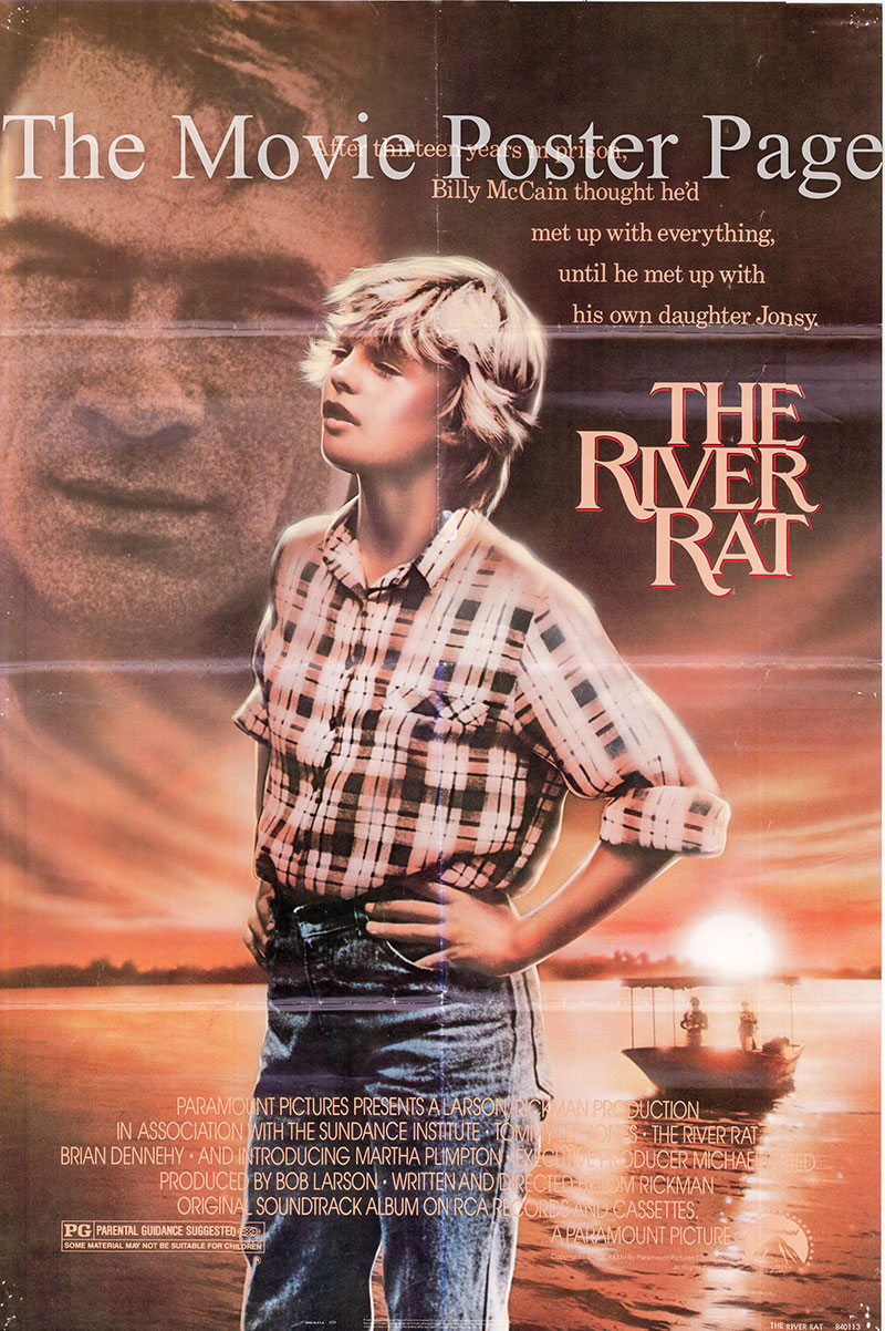 Pictured is a US one-sheet promotional poster for the 1985 Thomas Rickman film River Rat starring Tommy Lee Jones and Martha Plimpton.