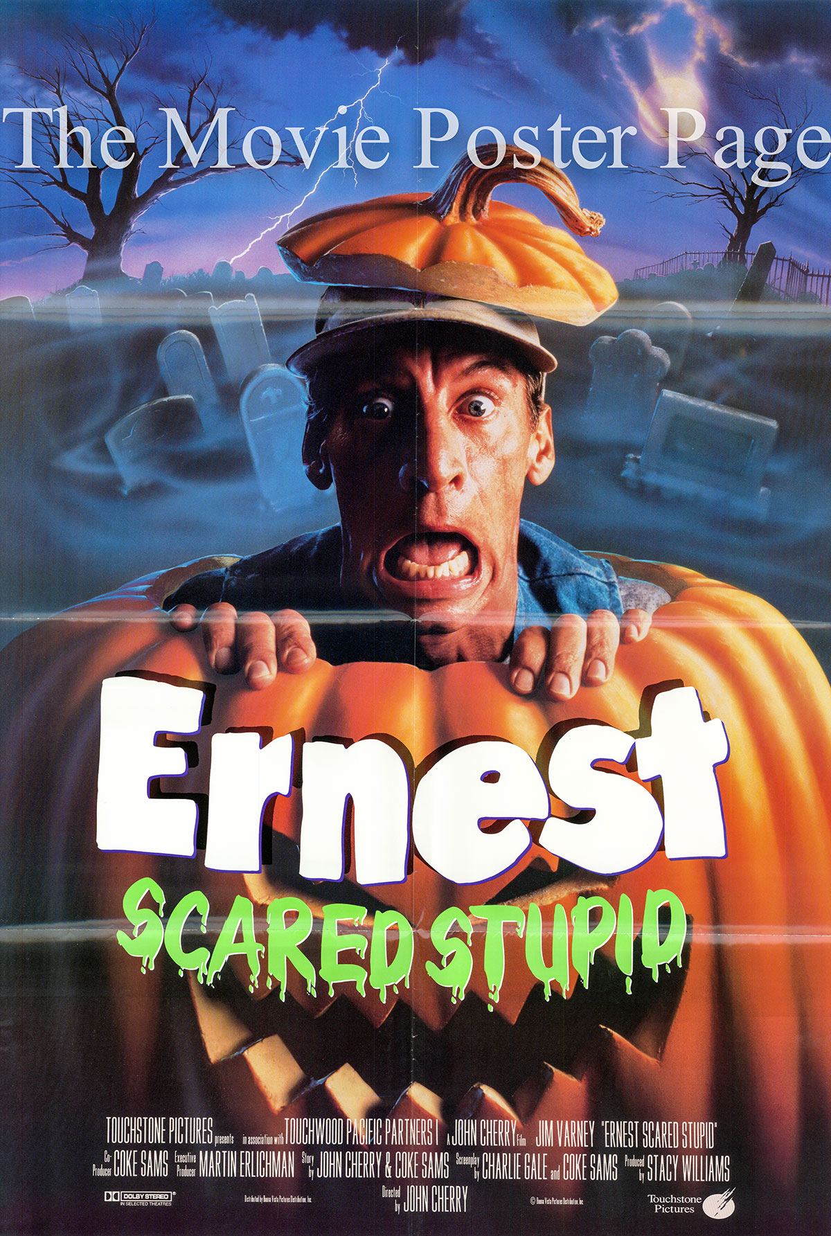 Pictured is a US one-sheet poster for the 1991 John R. Cherry III film Ernest Scared Stupid starring Jim Varney as Ernest P. Worrell.