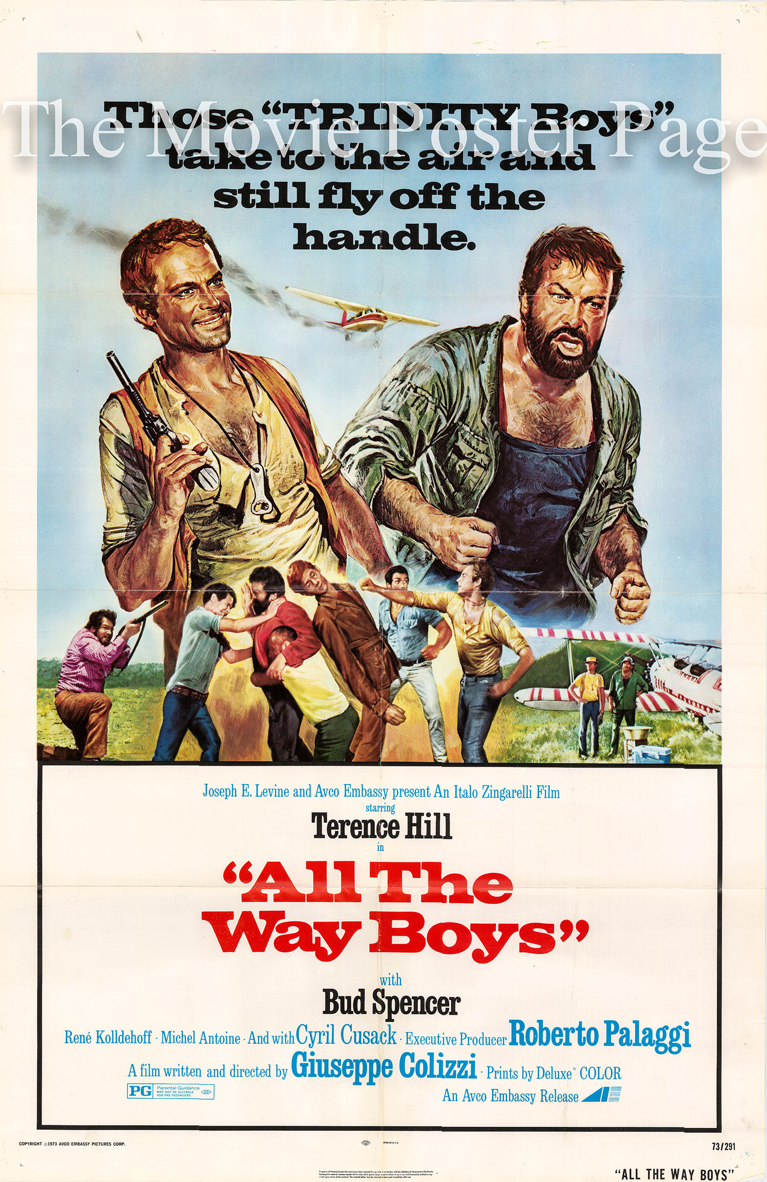 Pictured is a US promotional poster for the 1973 Giuseppe Colizzi film All the Way Boys starring Terence Hill.