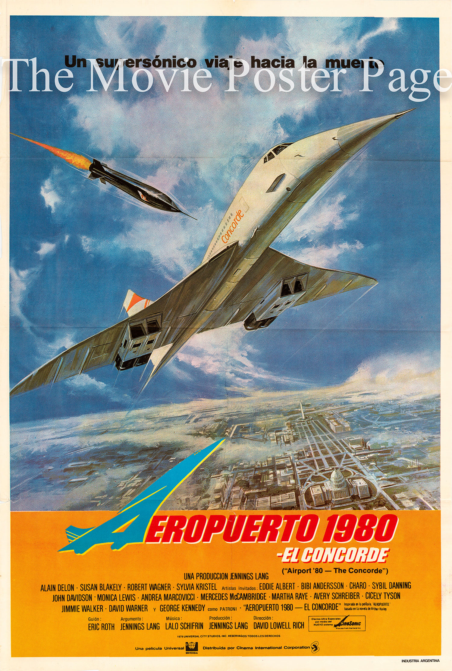 Pictured is an Argentine one-sheet for the 1979 David Lowell Rich film Airport '80-The Concord starring Alain Delon.