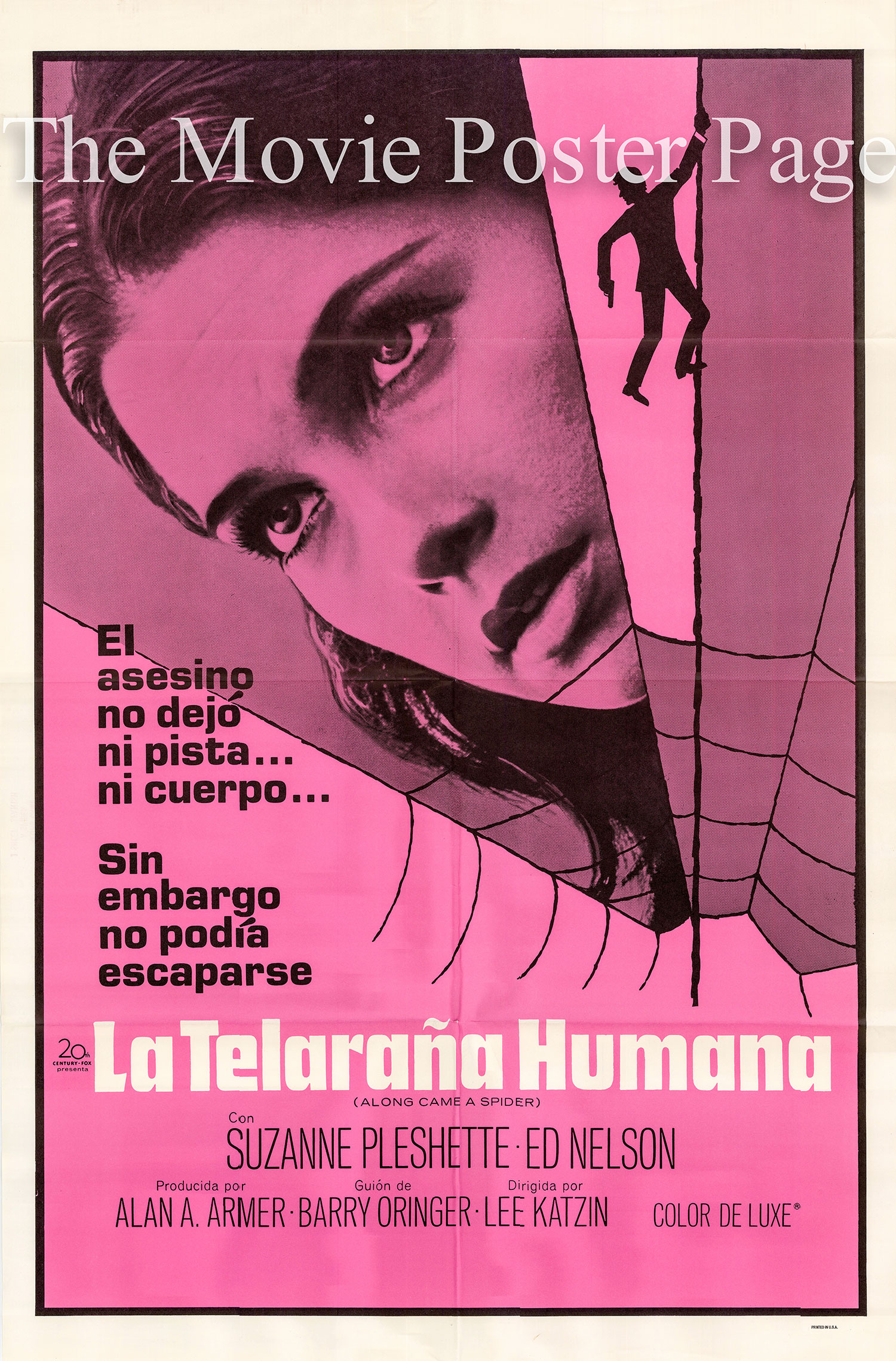 Pictured is a Spanish poster for the 1970 Lee H. Katlin film Along Came a Spider starring Suzanne Pleshette.