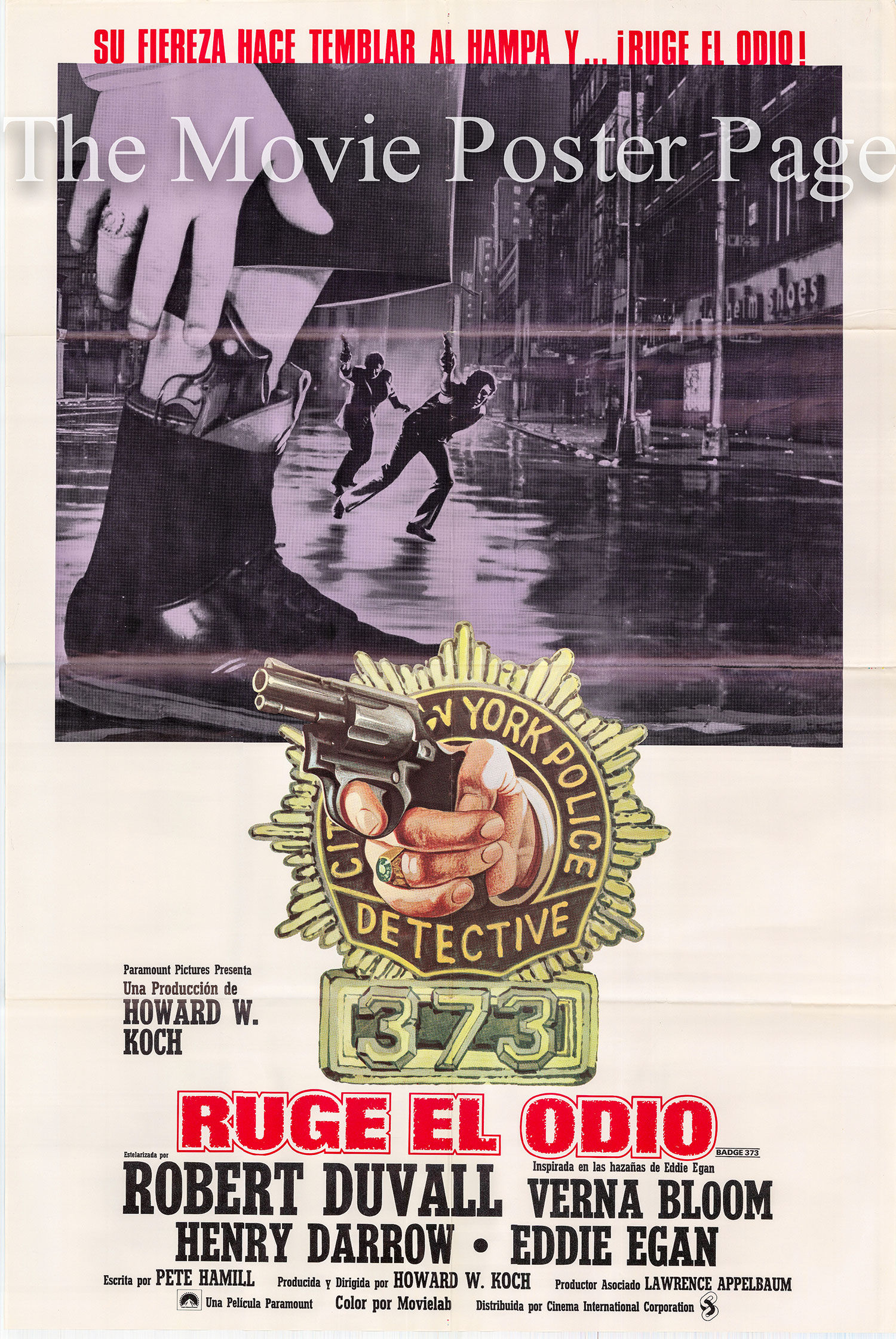Pictured is a Spanish one-sheet poster for the 1973 Howard W. Koch film Badge 373 starring Robert Duvall.