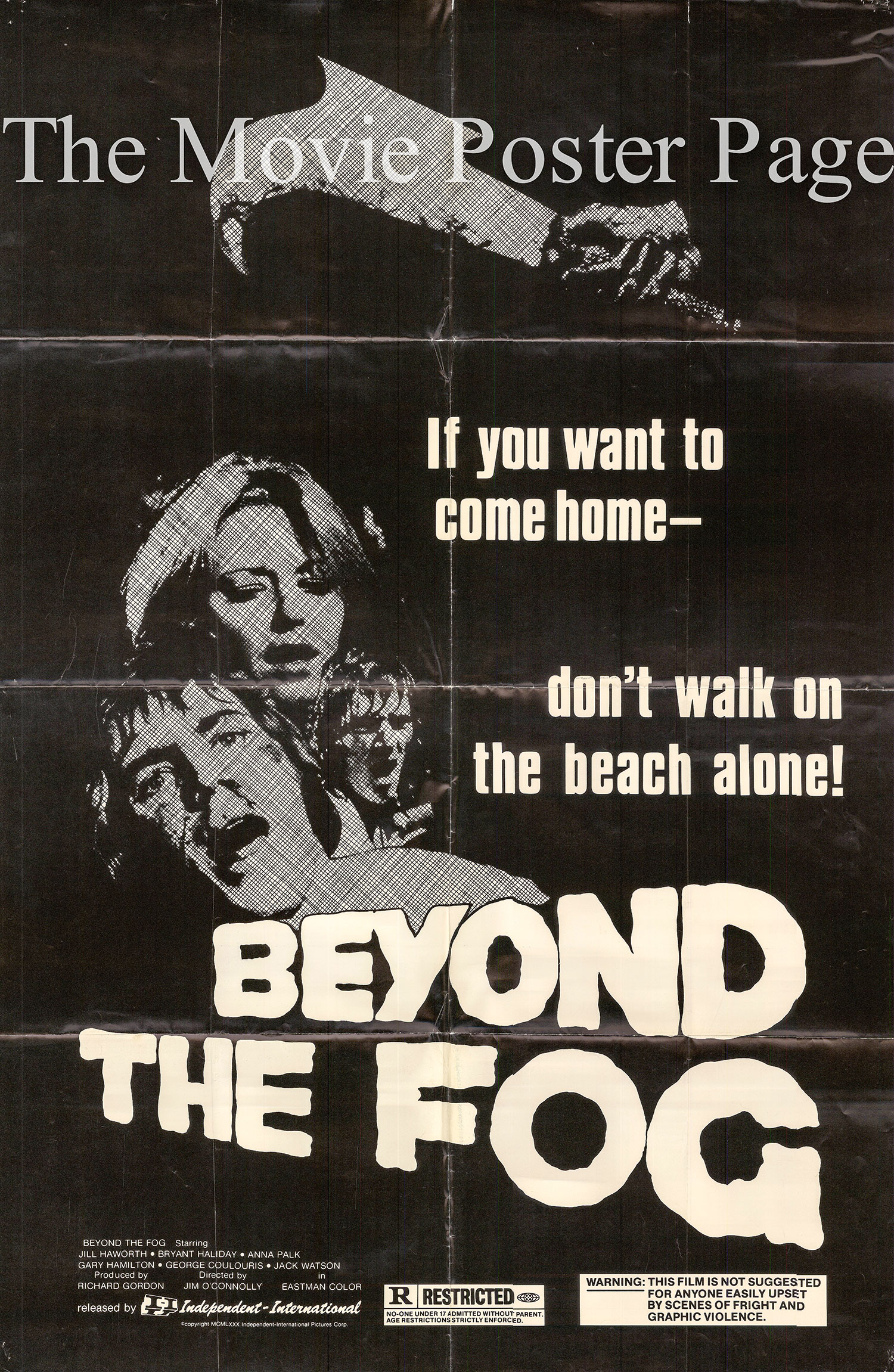 Pictured is a US one-sheet for a 1980 rerelease of the 1972 Jim O'Connolly film Horror on Snape Island, under the new title Beyond the Fog starring Jill Haworth.