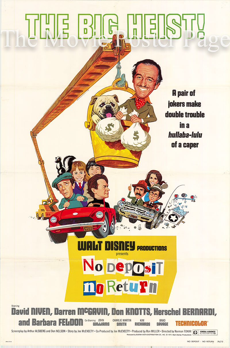 Pictured is a US one-sheet poster for the 1976 Norman Tokar film No Deposit No Return starring David Niven.