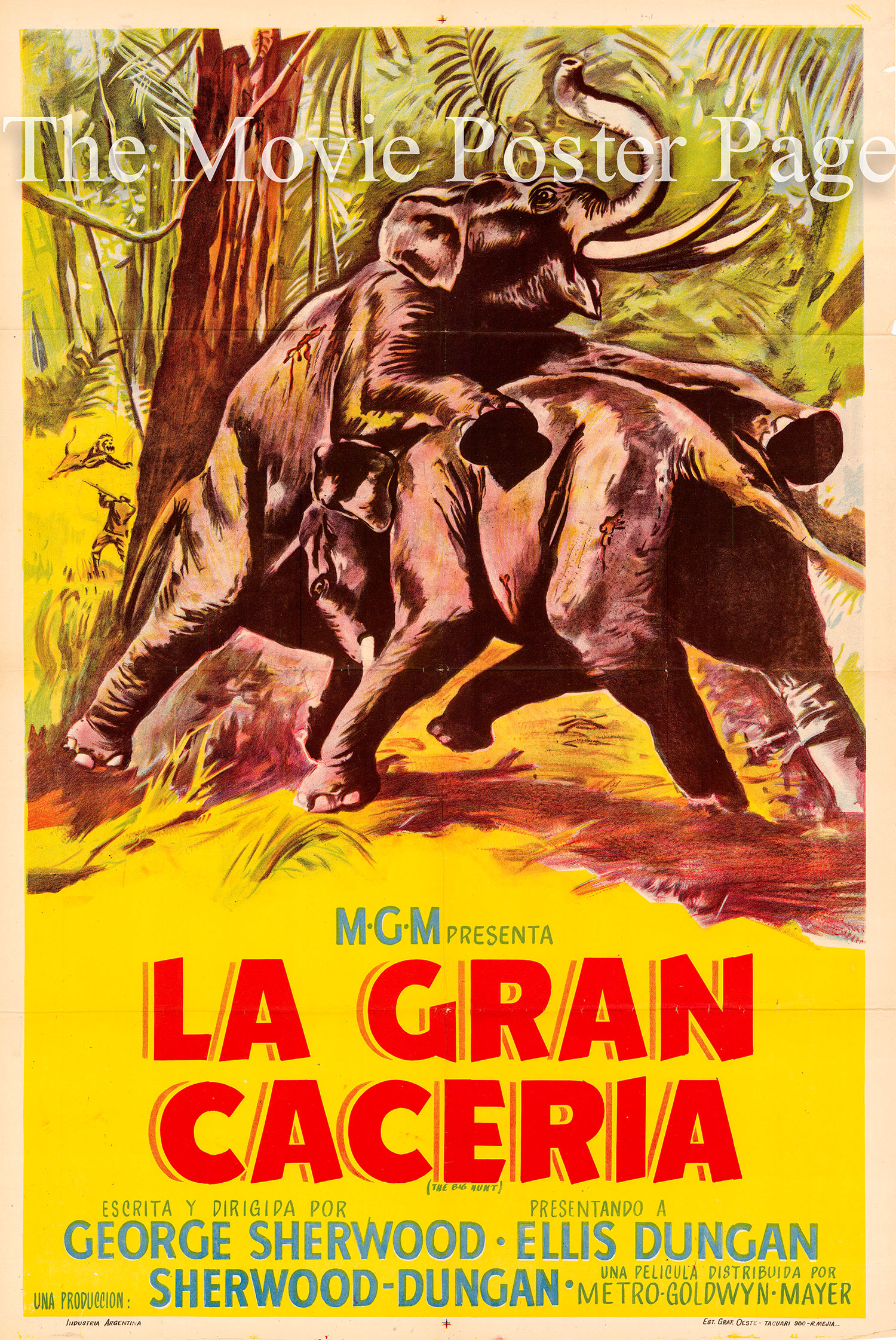 Pictured is an Argentine one-sheet poster for the 1959 George Sherwood documentary film The Big Hunt with commentary by Sidney Hertzberg.