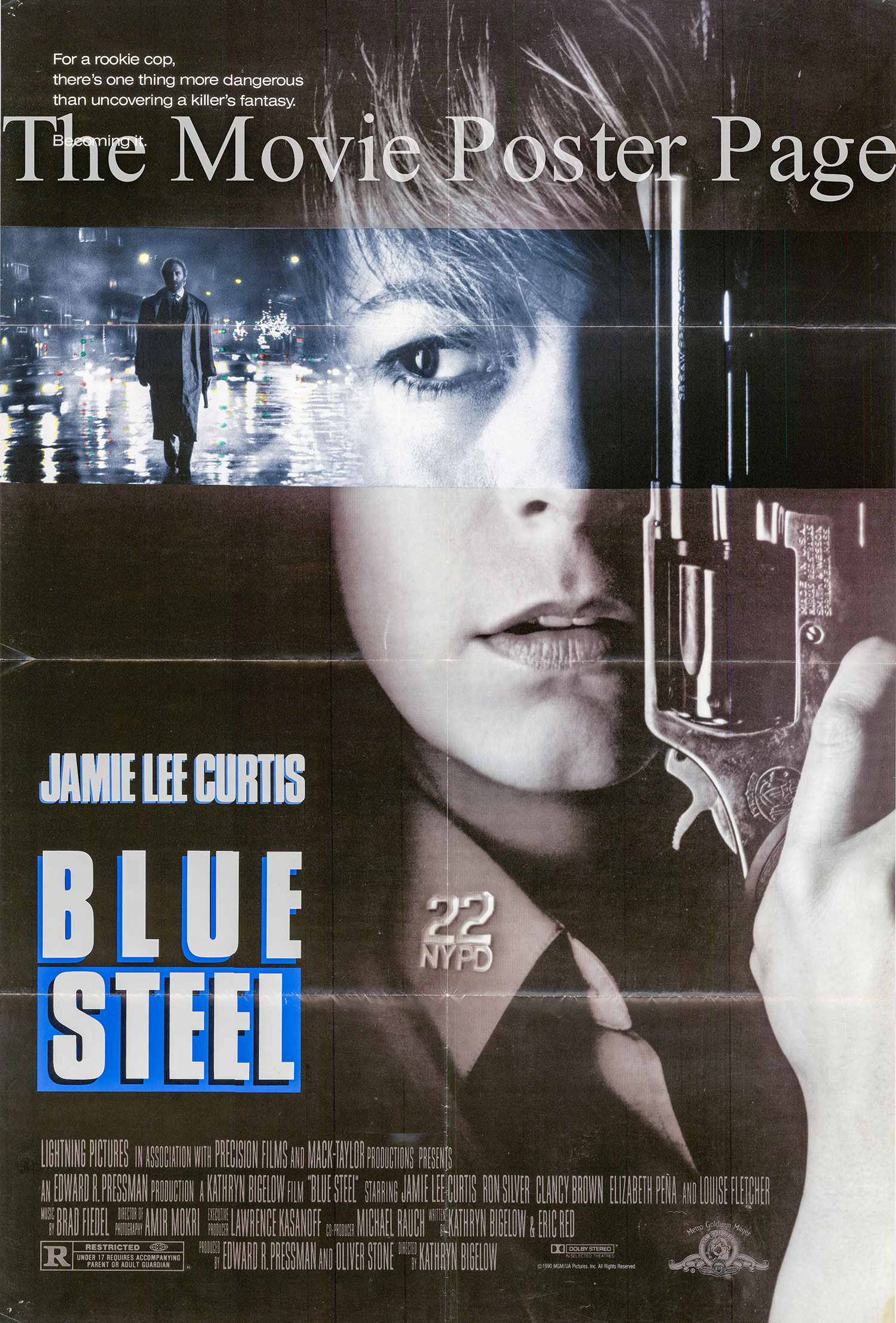Pictured is a US promotional one-sheet poster for the 1990 Kathryn Bigelow film Blue Steel starring Jamie Lee Curtis as Megan Turner.