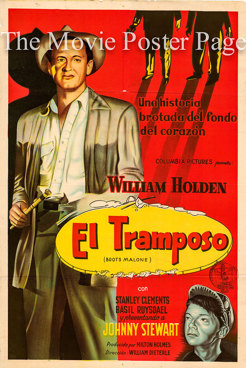 Pictured is an Argentine promotional poster for the 1952 William Dieterle film Boots Malone starring William Holden as Boots Malone.