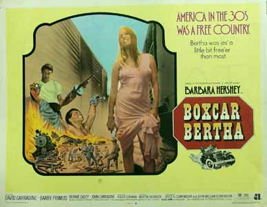 Pictured is a US half-sheet promotional poster for the 1972 Martin Scorsese film Boxcar Bertha, starring Barbara Hershey and John Carradine.