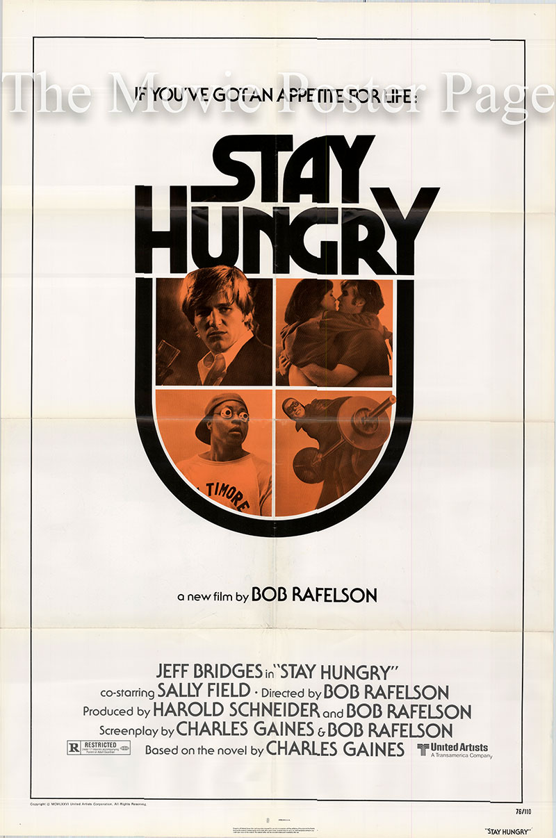 Pictured is a US one-sheet poster for the 1976 Bob Rafelson film Stay Hungry starring Jeff Bridges as Craig Blake.
