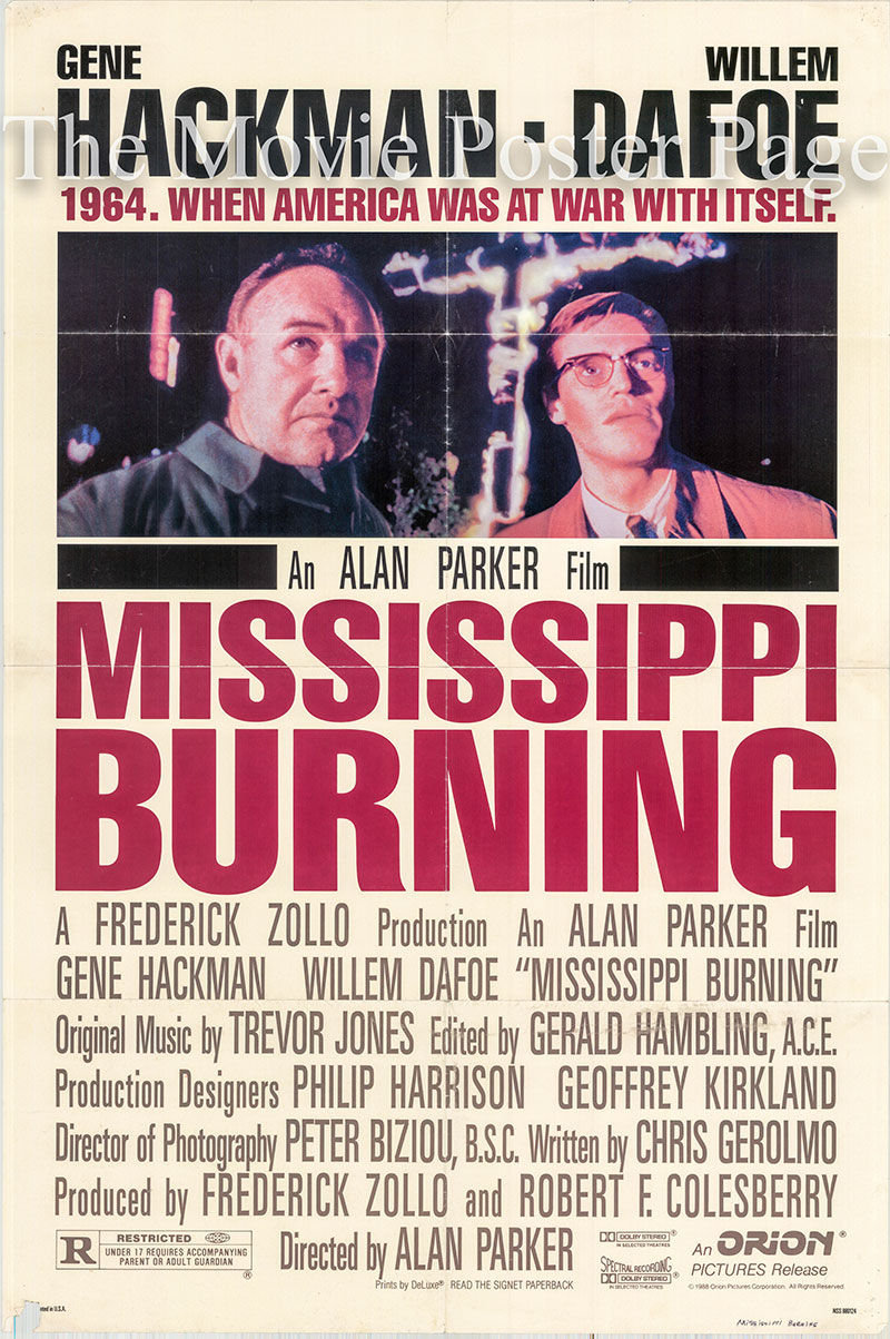 Pictured is a US promotional poster for the 1988 Alan Parker film Mississippi Burning starring Gene Hackman.