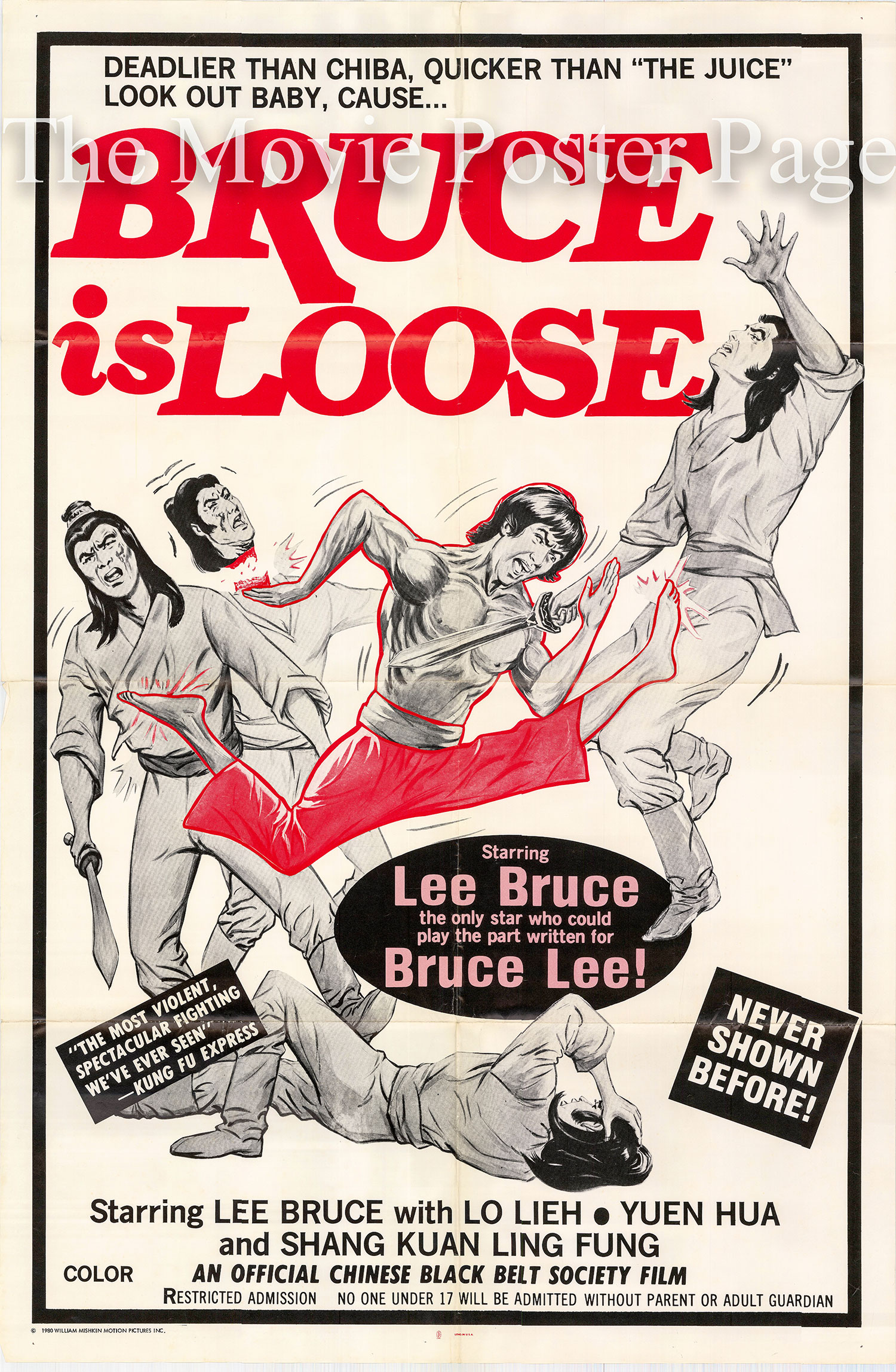 Pictured is a US one-sheet poster for the 1977 Min-Hsiung Wu film Bruce is Loose starring Lee Bruce.
