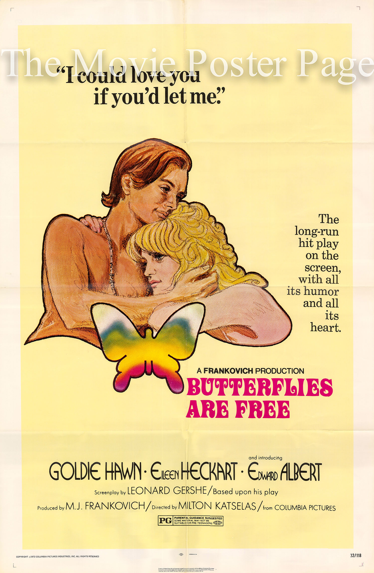 Pictured is a US one-sheet poster for the 1972 Milton Katselas film Butterflies Are Free starring Goldie Hawn.