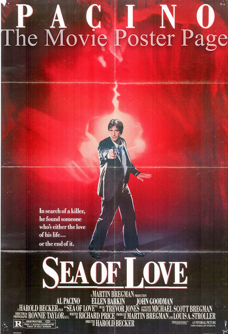 Pictured is a US one-sheet poster for the 1989 Harold Becker film Sea of Love starring Al Pacino as Detective Frank Keller.