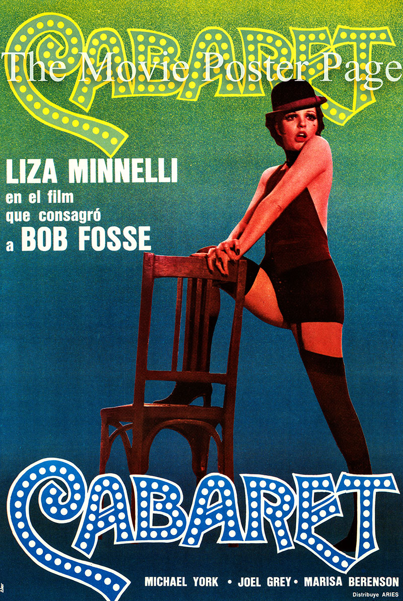 Pictured is an Argentine promotional poster for the 1972 Bob Fosse film Cabaret, starring Liza Minnelli.