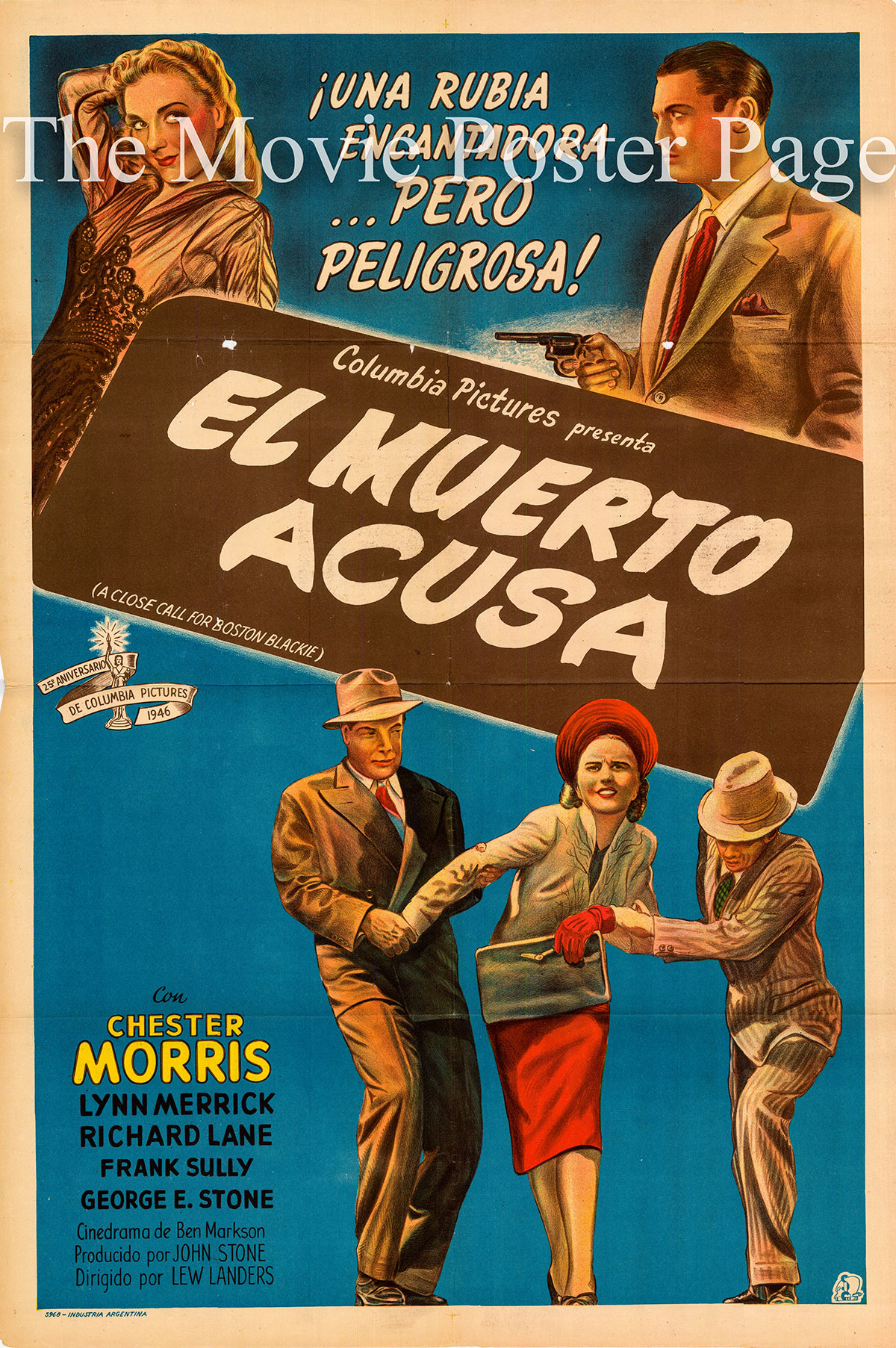 Pictured is an Argentine poster for the 1946 Lew Landers film <i>A Close Call for Boston Blackie</i> starring Chester Morris as Boston Blackie.