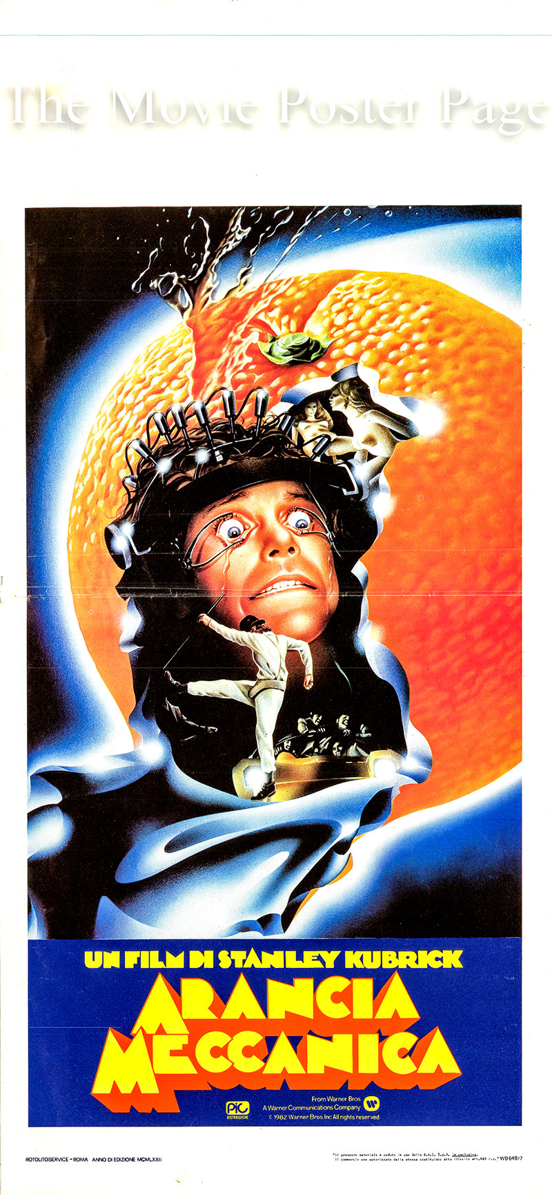 Pictured is an Italian locandina poster for a 1982 rerelease of the 1972 film <i>A Clockwork Orange</i> written and directed by Stanley Kubrick based on the 1962 Anthony Burgess novel of the same title and starring Malcolm McDowell as Alex DeLarge.