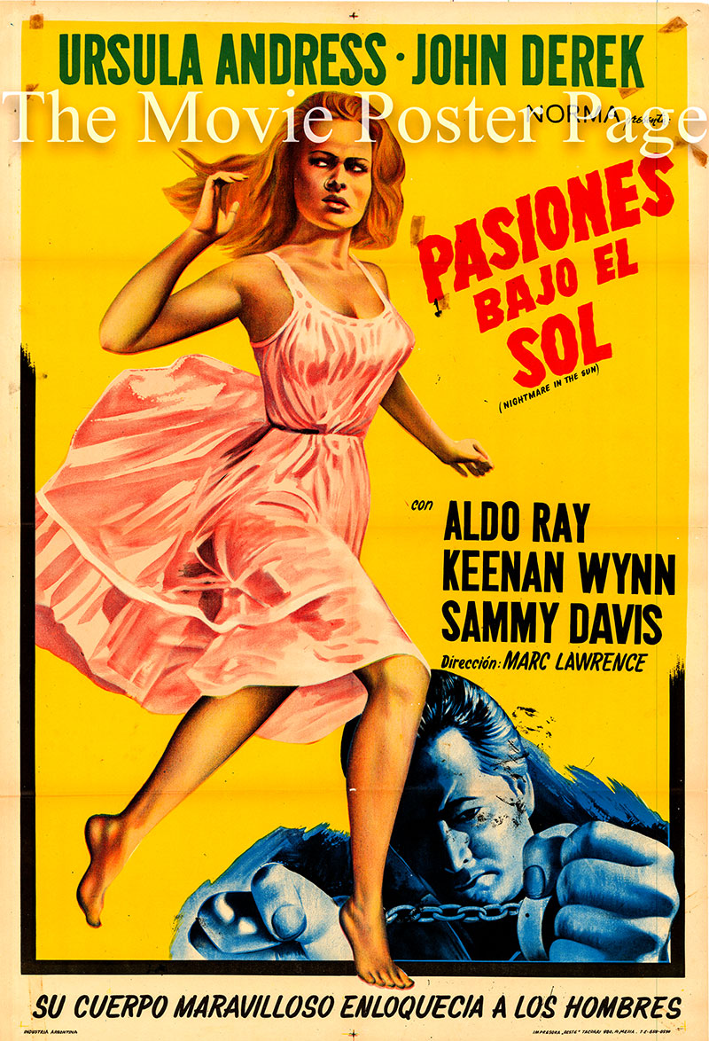 Pictured is an Argentine one-sheet poster for the 1965 Marc Lawrence film Nightmare in the Sun starring Ursula Andress as Marsha Wilson.