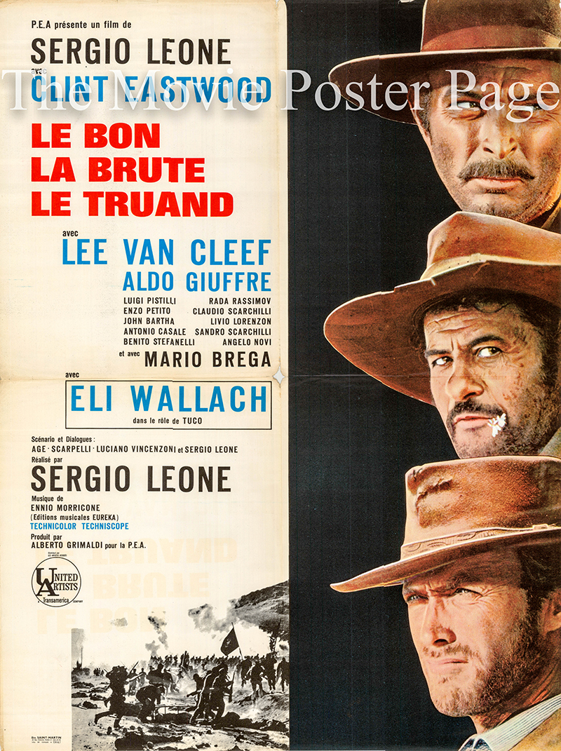 Pictured is a 23x31 French poster for the 1966 Sergion Leone film The Good, the Bad and the Ugly starring Clint Eastwood as Blondie.