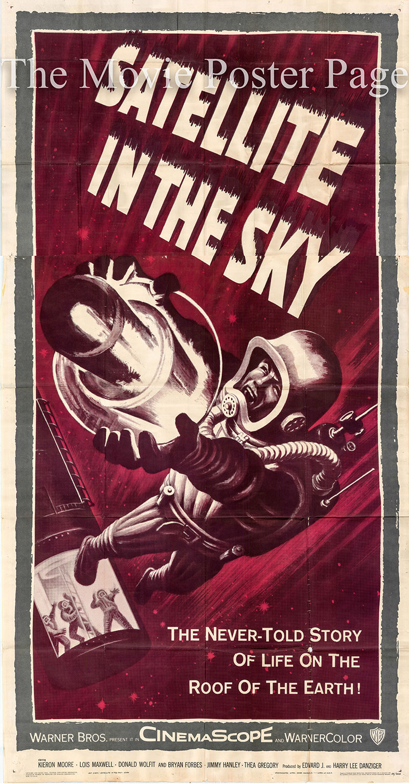 Pictured is a US three-sheet poster for the 1956 Paul Dickson film Satellite in the Sky starring Kieron Moore as Michael.