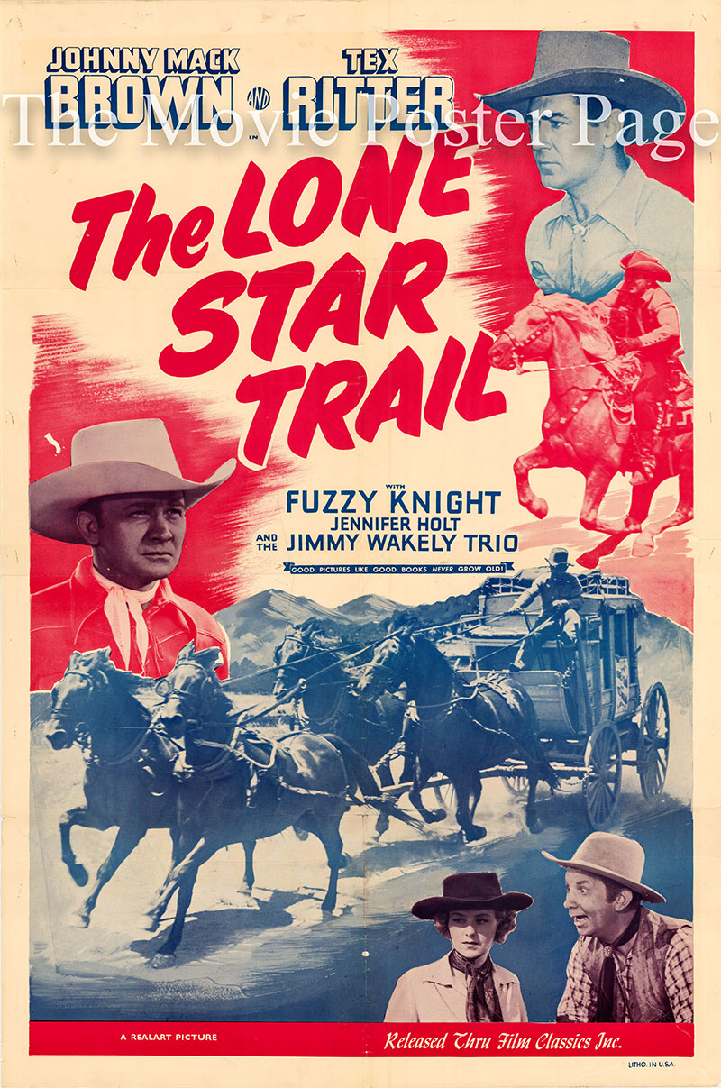 Pictured is a 1940s Realart rerelease of the 1943 Ray Taylor film The Lone Star Trail starring Johnny Mack Brown as Blaze Barker.