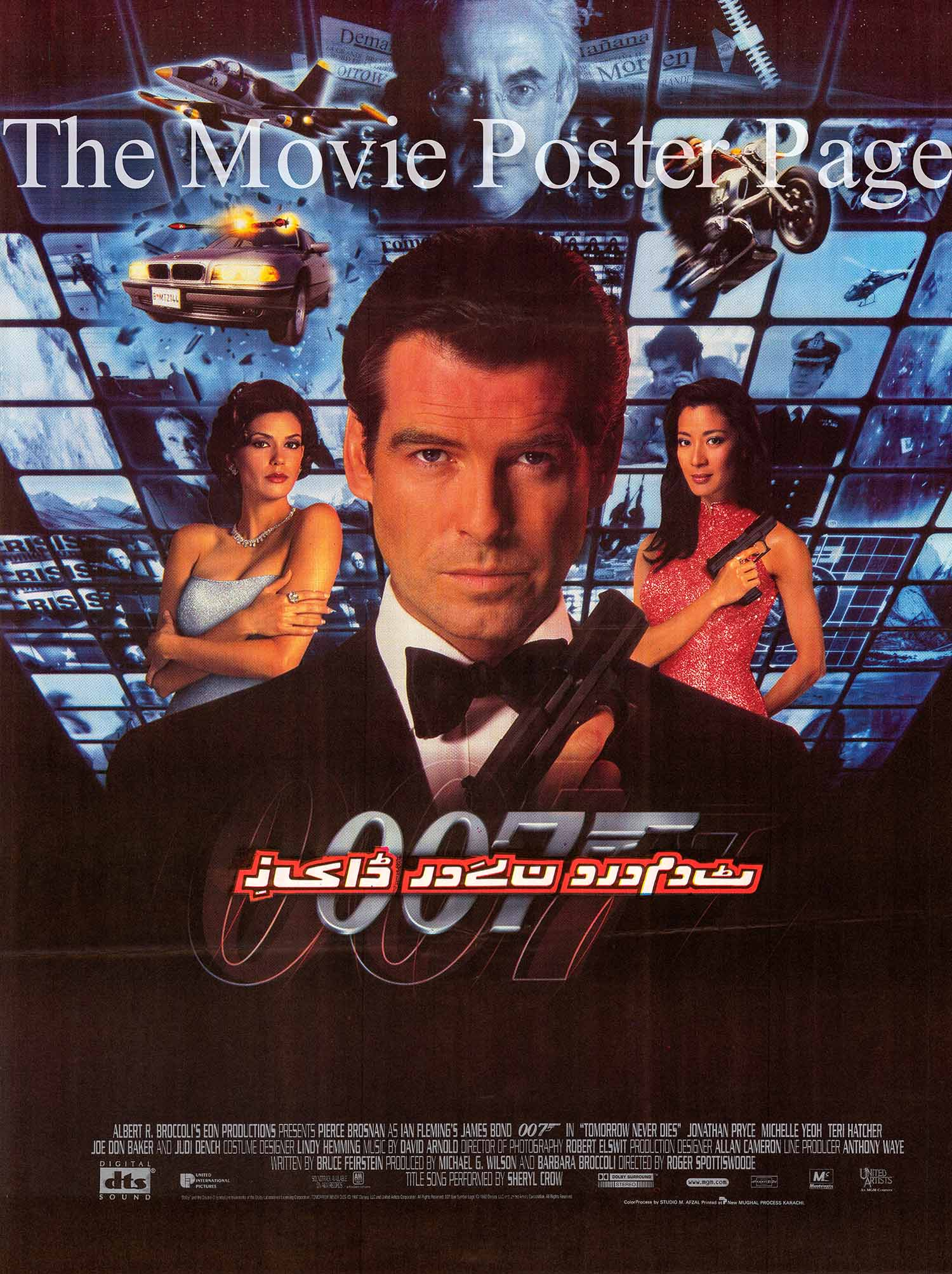 Pictured is a Pakistani promotional poster for the 1997 Roger Spottiswoode film Tomorrow Never Dies starring Pierce Brosnan as James Bond.