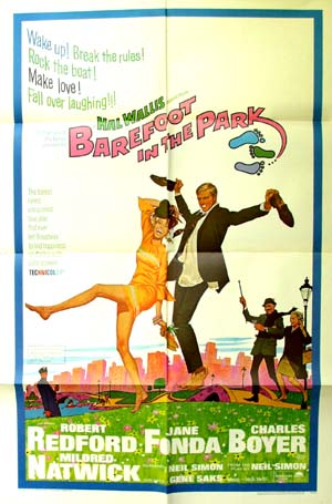 Pictured is a US promotional poster for the 1967 Gene Saks film Barefoot in the Park starring Robert Redford and Jane Fonda.