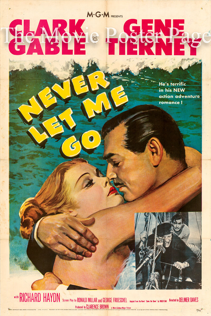 Pictured is a US one-sheet poster for the 1953 Delmer Daves film Never Let Me Go starring Clark Gable.