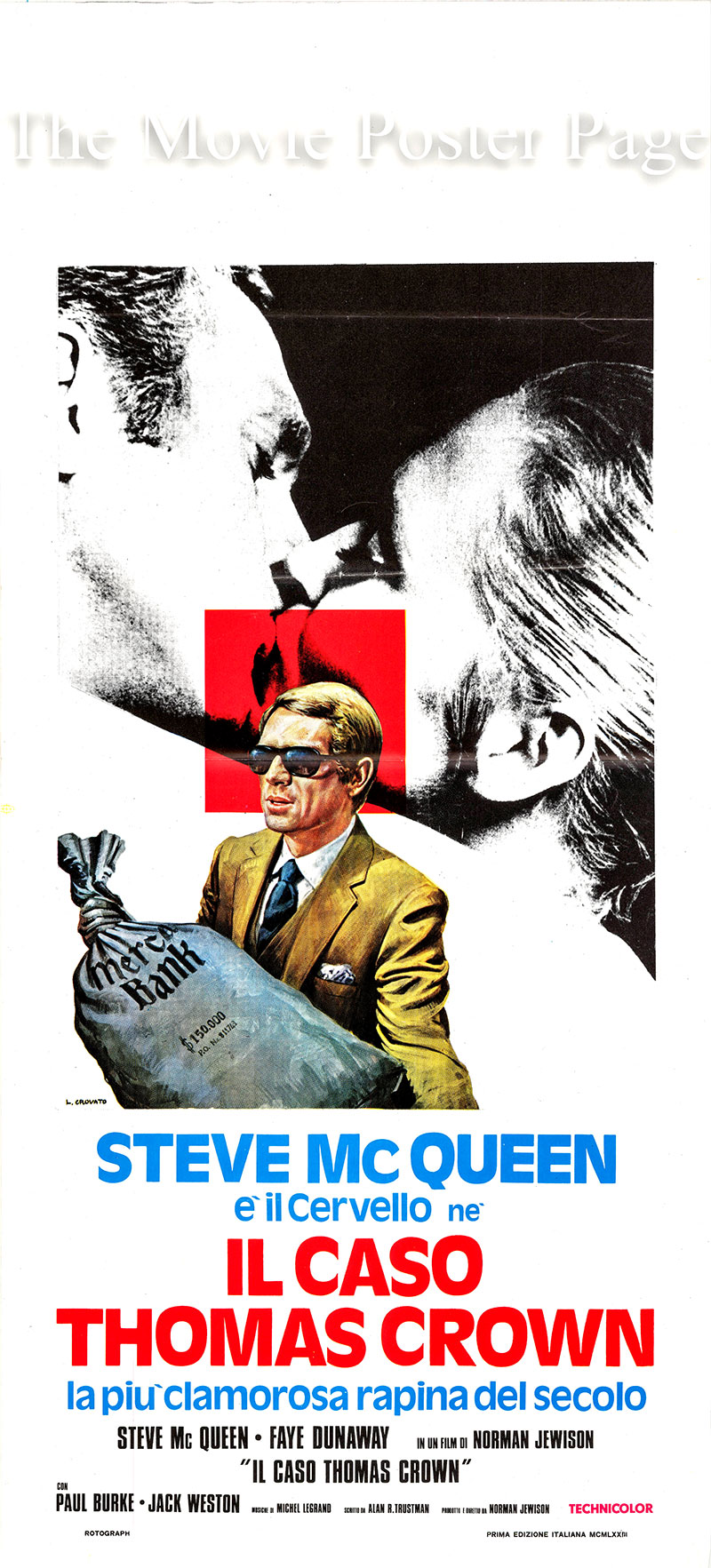 Pictured is an Italian locandina poster for the 1968 Norman Jewison film The Thomas Crown Affair starring Steve McQueen as Thomas Crown.
