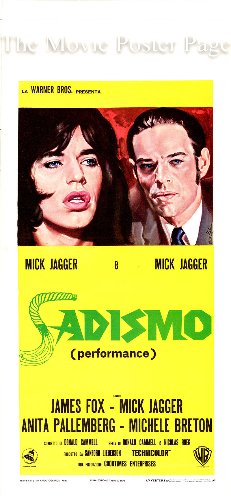 Pictured is an Italian locandina poster for a 1971 rerelease of the 1970 Donald Cammell and Nicolas Roeg film <i>Performance</i> starring Mick Jagger as Turner.